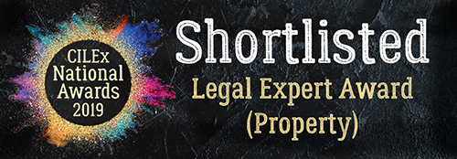"shortlisted for CILEx National Awards 2019 ""Legal Expert Award for Property"""
